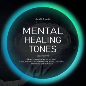 Mental Healing Tones - Sound Therapy & Healing Frequencies
